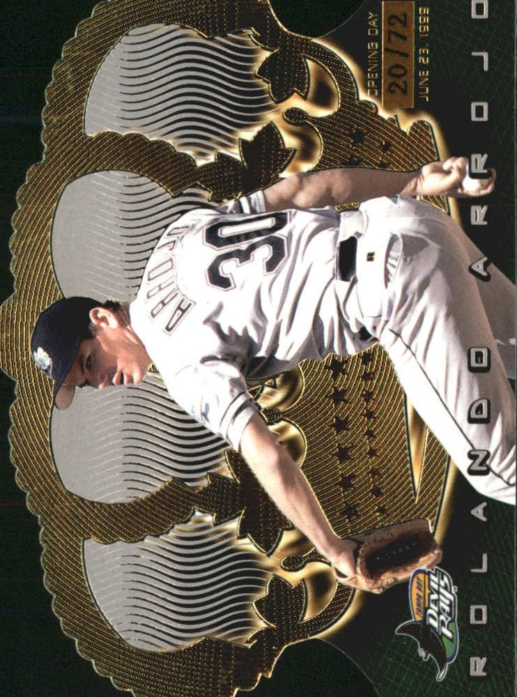 1999 Crown Royale Opening Day #132 Rolando Arrojo