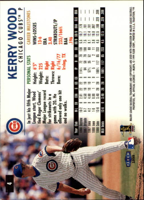 1999 Fleer Tradition #4 Kerry Wood back image