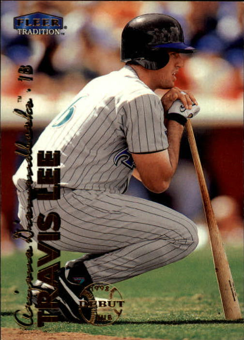 1999 Fleer Tradition #10 Travis Lee