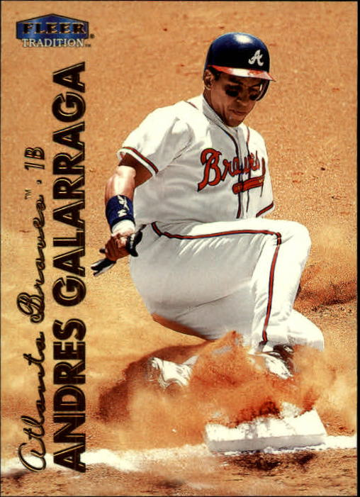 1999 Fleer Tradition #11 Andres Galarraga