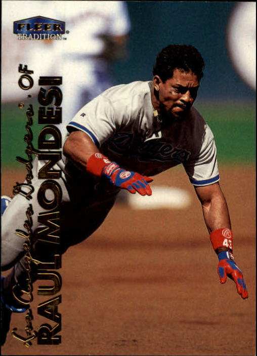 1999 Fleer Tradition #19 Raul Mondesi