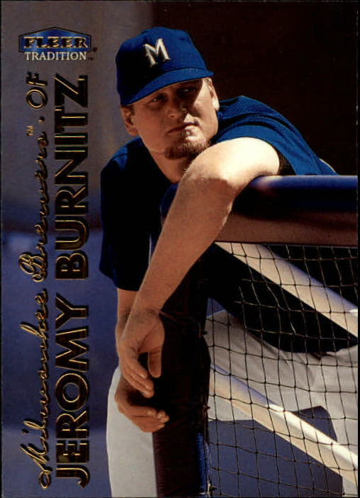 1999 Fleer Tradition #25 Jeromy Burnitz