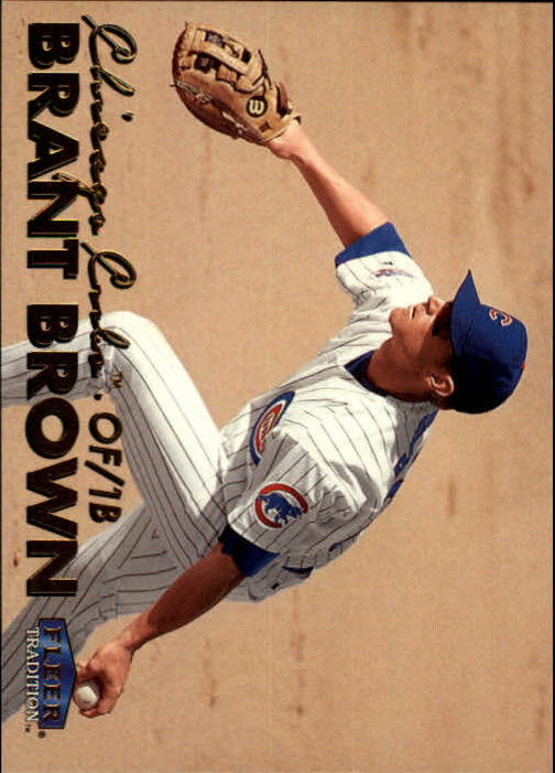 1999 Fleer Tradition #86 Brant Brown