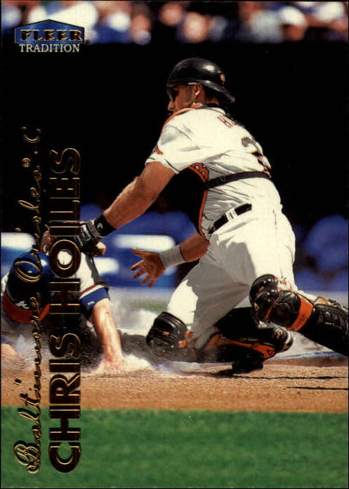 1999 Fleer Tradition #437 Chris Hoiles front image