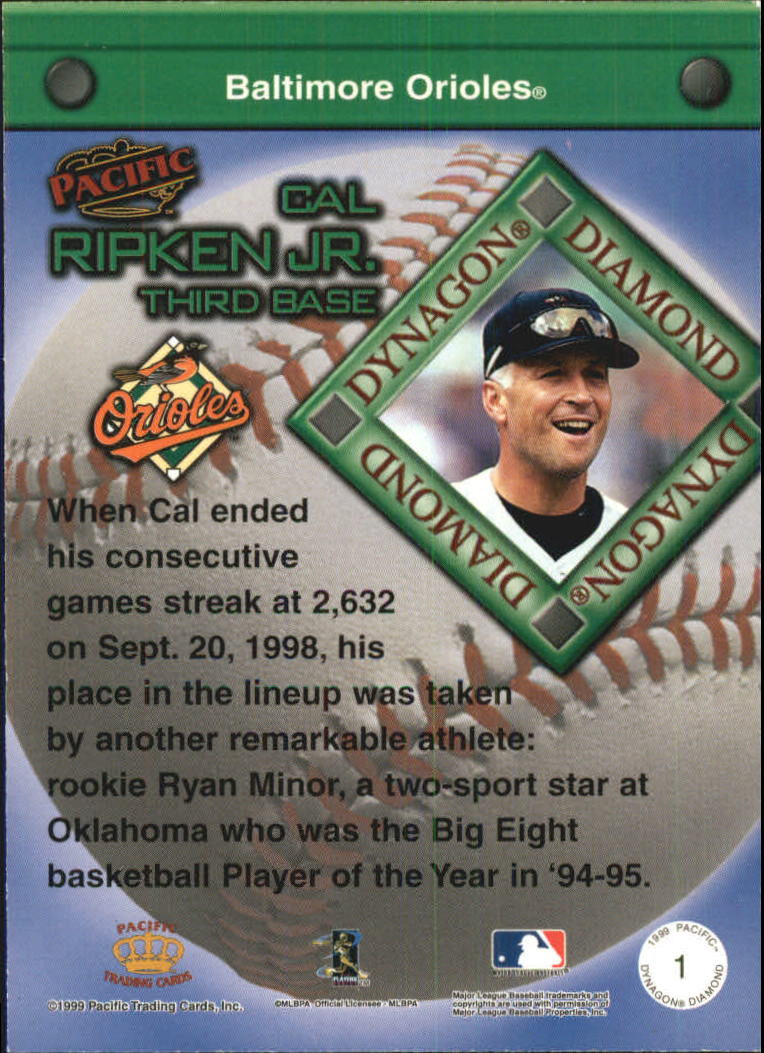 1999 Pacific Dynagon Diamond #1 Cal Ripken