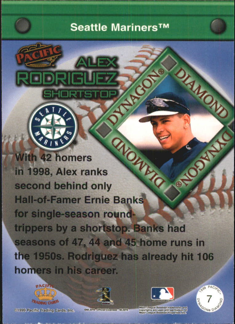 1999 Pacific Dynagon Diamond #7 Alex Rodriguez