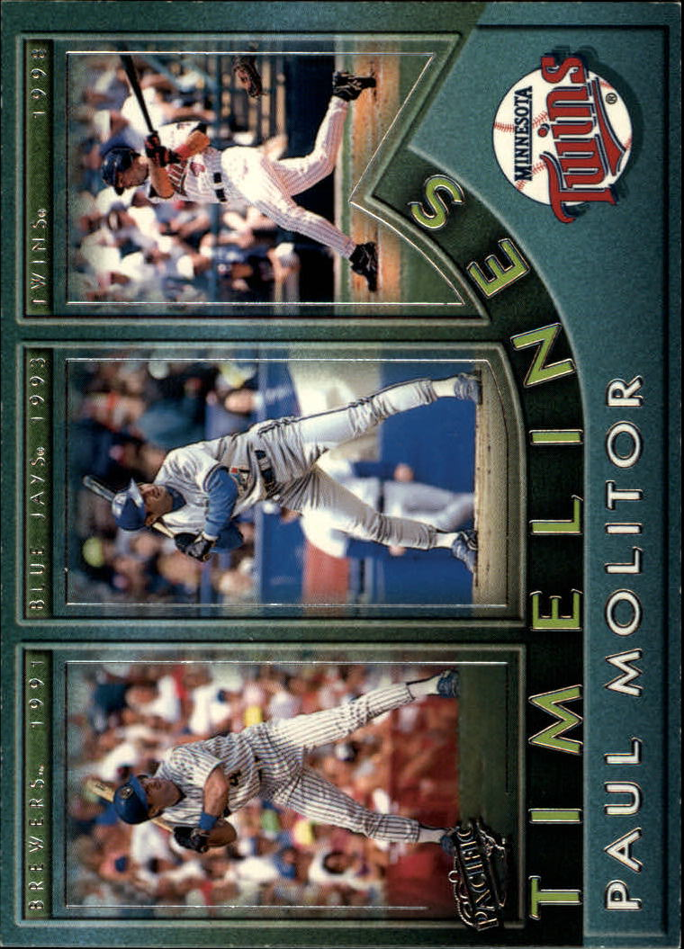 1999 Pacific Timelines #4 Paul Molitor