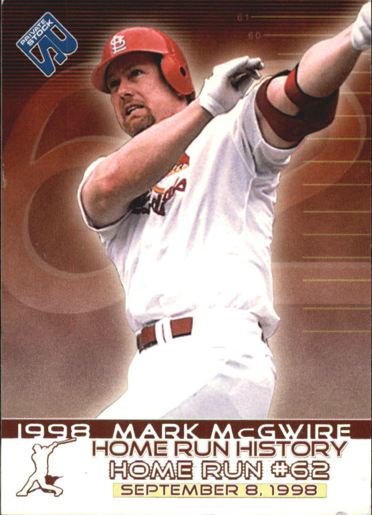 1999 Private Stock Home Run History #3 Mark McGwire 62