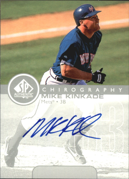 1999 SP Authentic Chirography #MK Mike Kinkade