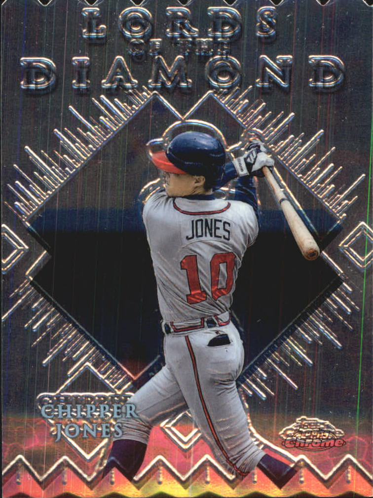1999 Topps Chrome Lords of the Diamond #LD2 Chipper Jones