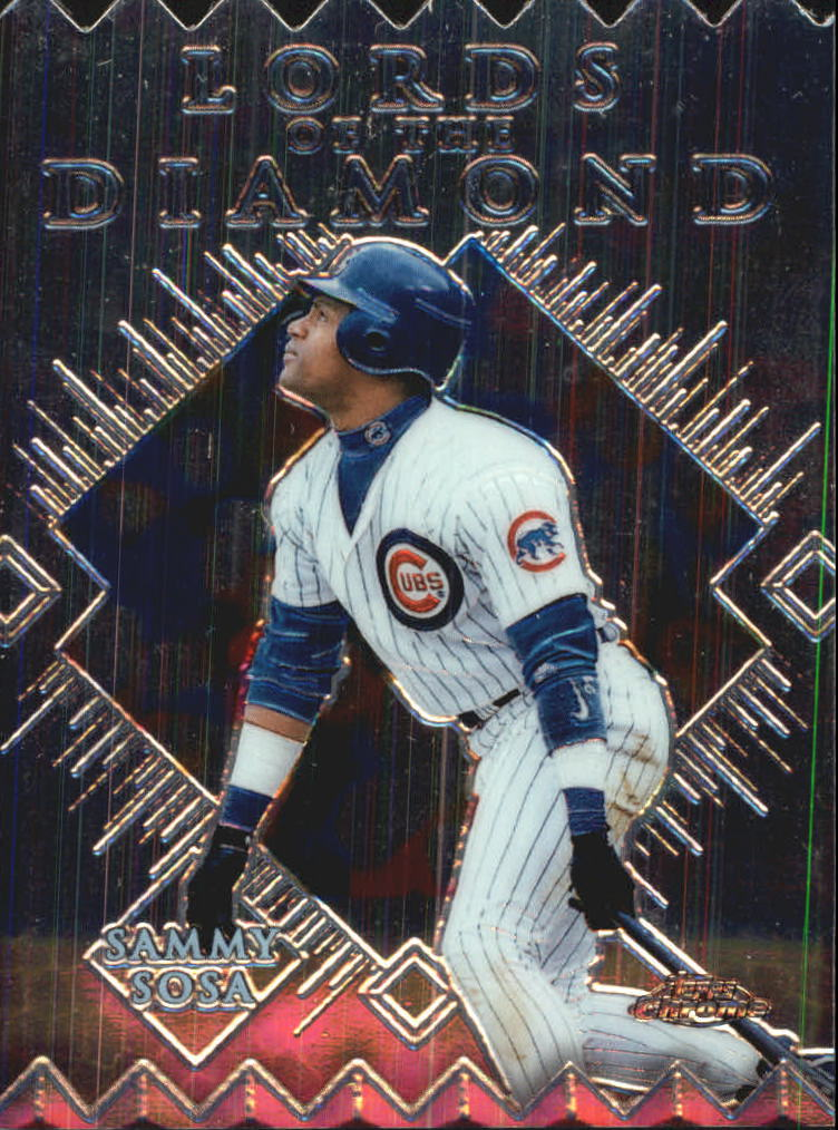 1999 Topps Chrome Lords of the Diamond #LD3 Sammy Sosa