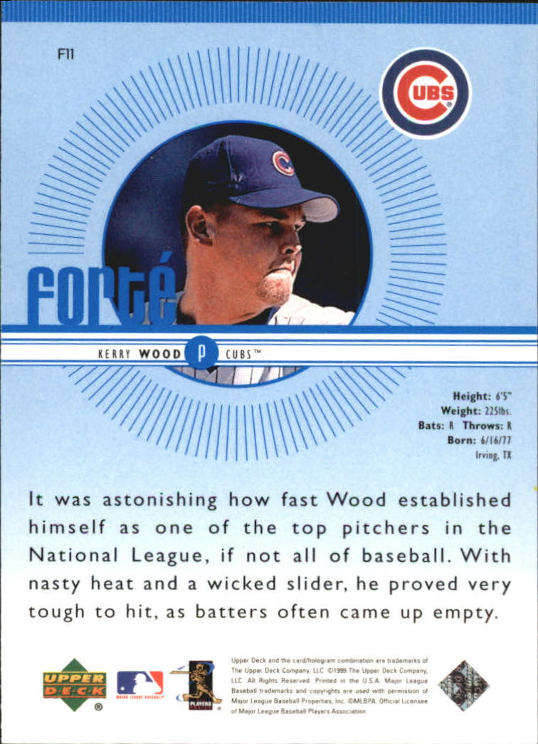 1999 Upper Deck Forte #F11 Kerry Wood