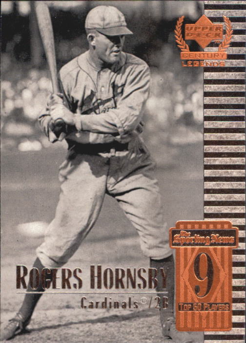 1999 Upper Deck Century Legends #9 Rogers Hornsby
