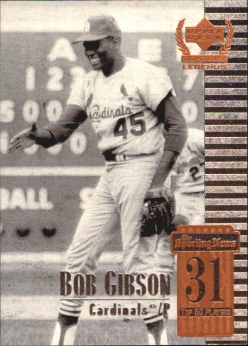 1999 Upper Deck Century Legends #31 Bob Gibson