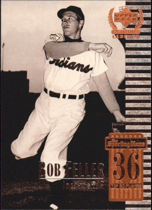 1999 Upper Deck Century Legends #36 Bob Feller