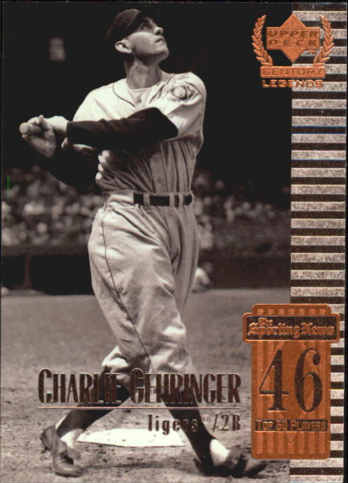 1999 Upper Deck Century Legends #46 Charley Gehringer
