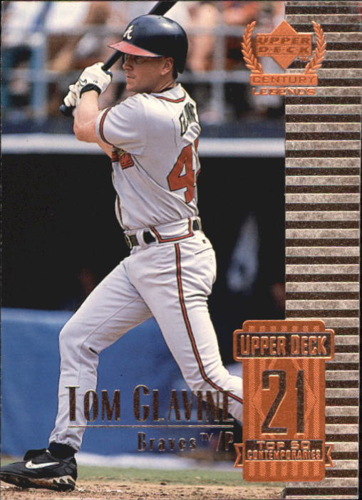 1999 Upper Deck Century Legends #71 Tom Glavine