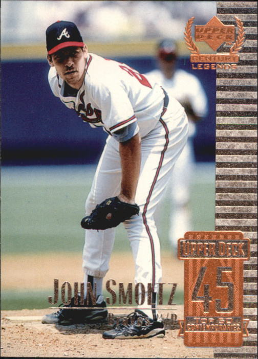 1999 Upper Deck Century Legends #95 John Smoltz
