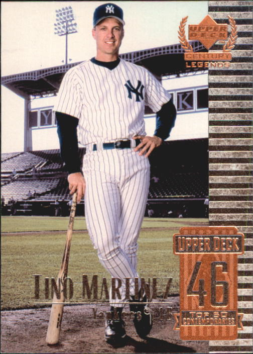 1999 Upper Deck Century Legends #96 Tino Martinez