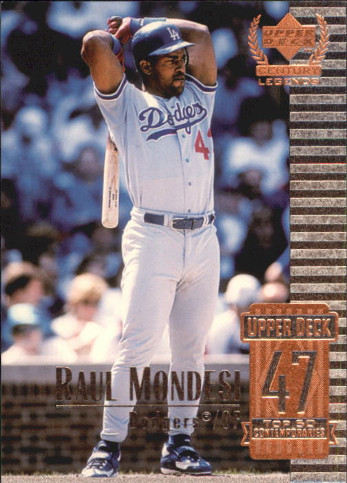 1999 Upper Deck Century Legends #97 Raul Mondesi