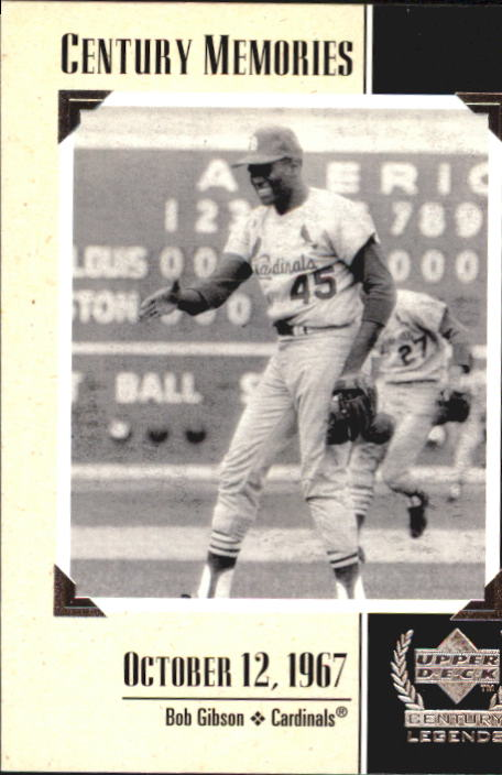 1999 Upper Deck Century Legends #127 Bob Gibson MEM