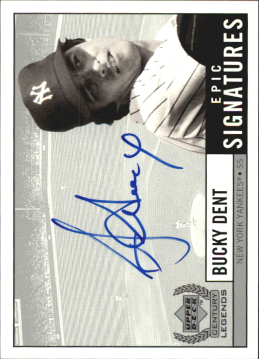 1999 Upper Deck Century Legends Epic Signatures #BD Bucky Dent