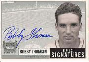 1999 Upper Deck Century Legends Epic Signatures #BT Bobby Thomson