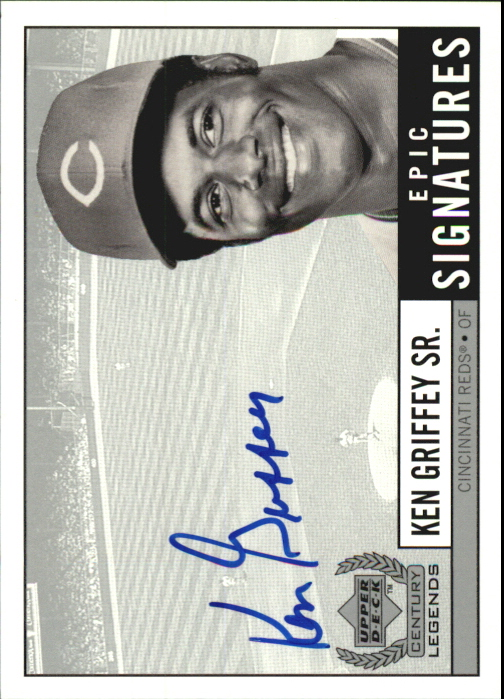 1999 Upper Deck Century Legends Epic Signatures #SR Ken Griffey Sr.