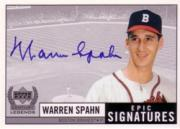1999 Upper Deck Century Legends Epic Signatures #WS Warren Spahn