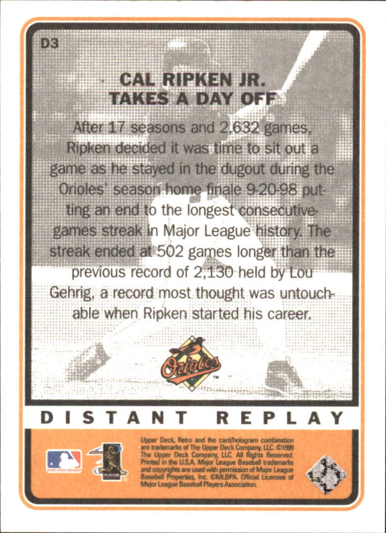 1999 Upper Deck Retro Distant Replay #D3 Cal Ripken back image