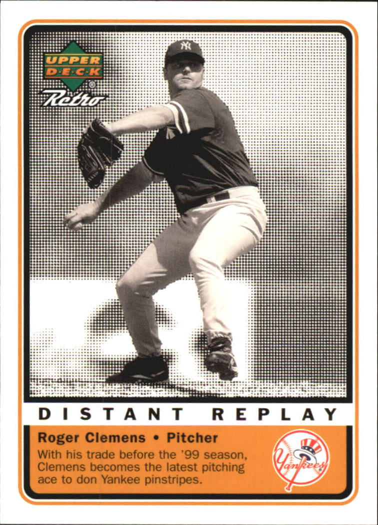 1999 Upper Deck Retro Distant Replay #D6 Roger Clemens front image