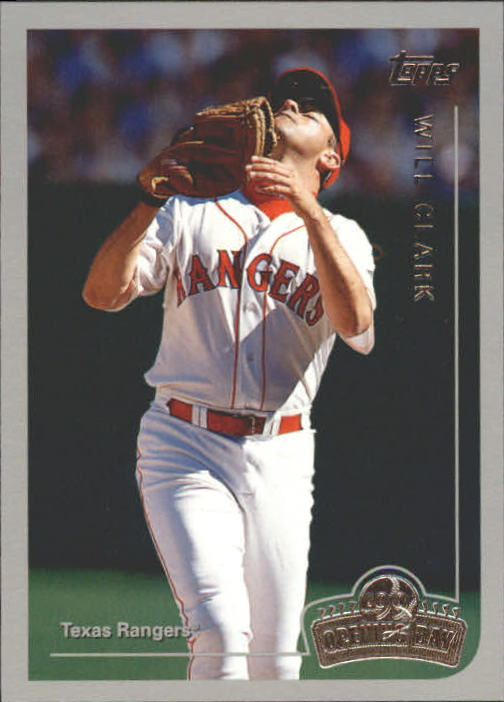 1999 Topps Opening Day #6 Will Clark