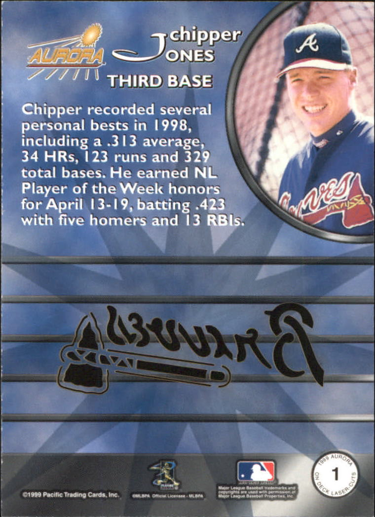 1999 Aurora On Deck Laser-Cuts #1 Chipper Jones back image