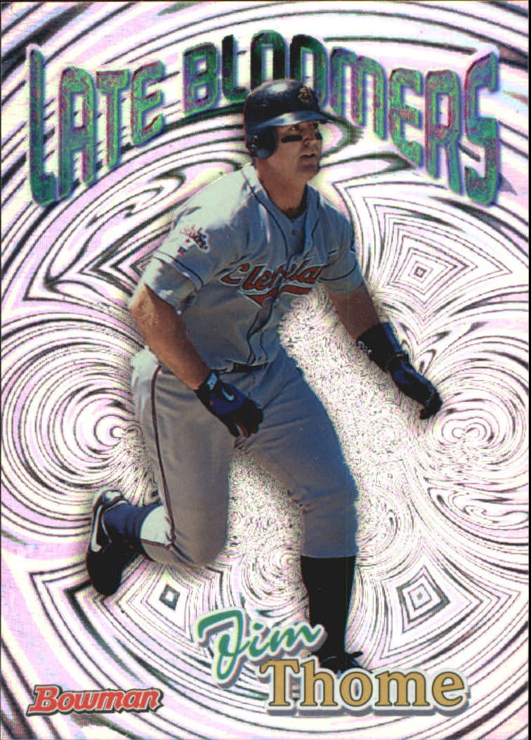 1999 Bowman Late Bloomers #LB2 Jim Thome