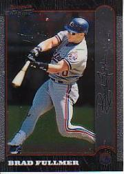 1999 Bowman Chrome #67 Brad Fullmer