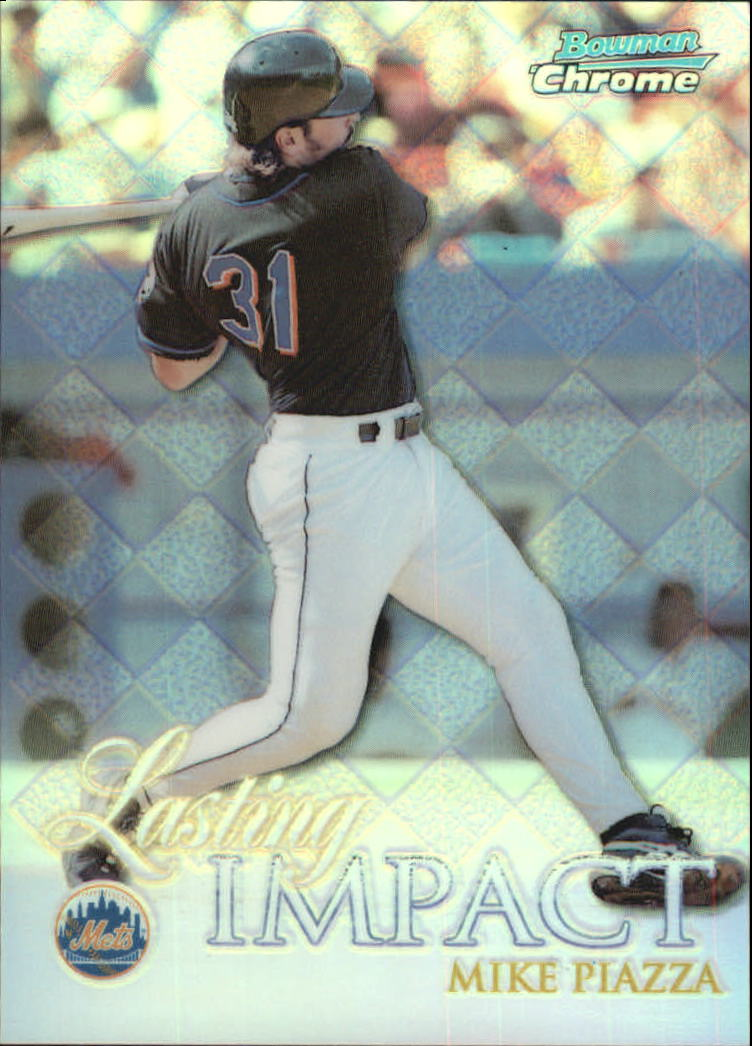 1999 Bowman Chrome Impact Refractors #I18 Mike Piazza
