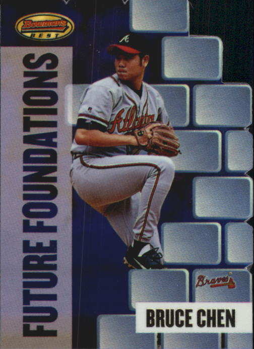 1999 Bowman's Best Future Foundations Mach II #FF10 Bruce Chen