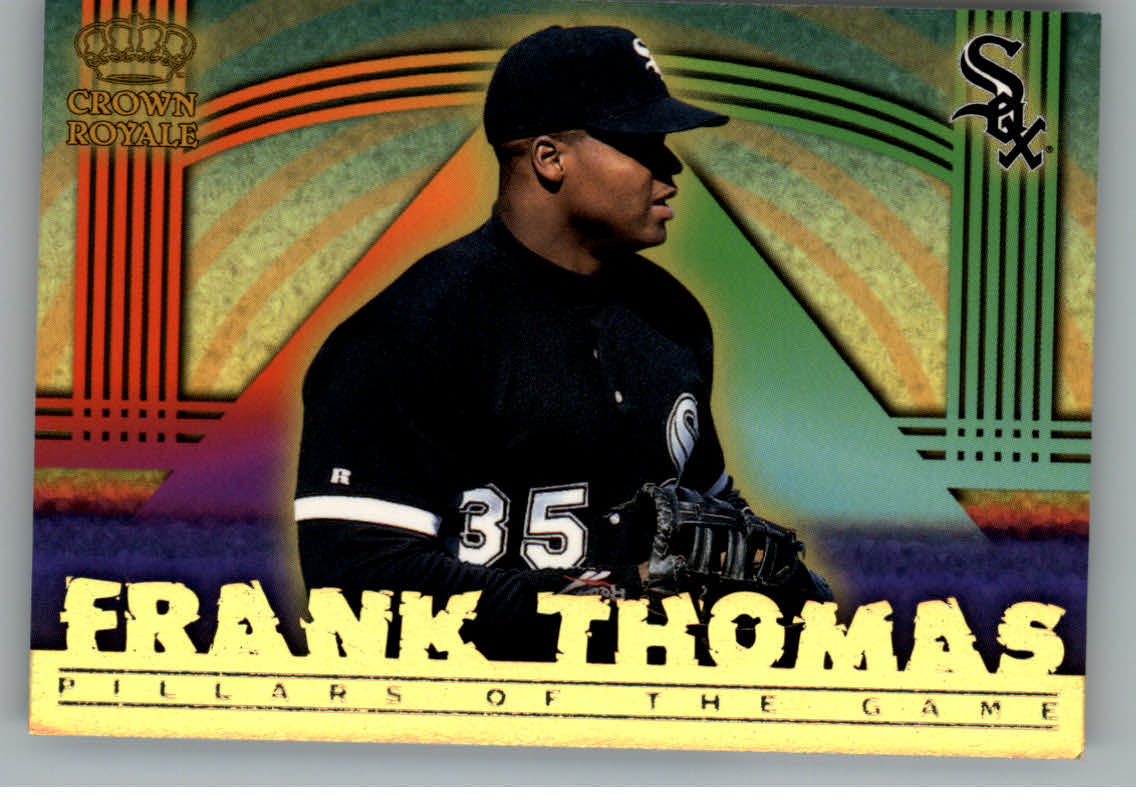 1999 Crown Royale Pillars of the Game #8 Frank Thomas