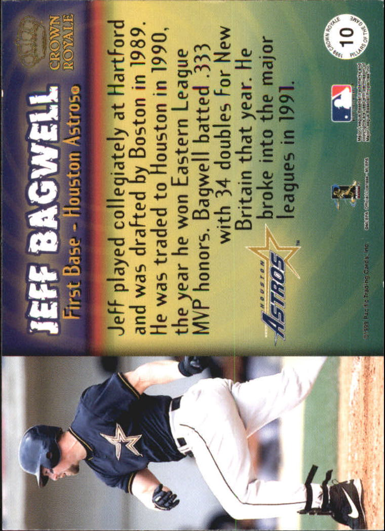 1999 Crown Royale Pillars of the Game #10 Jeff Bagwell back image