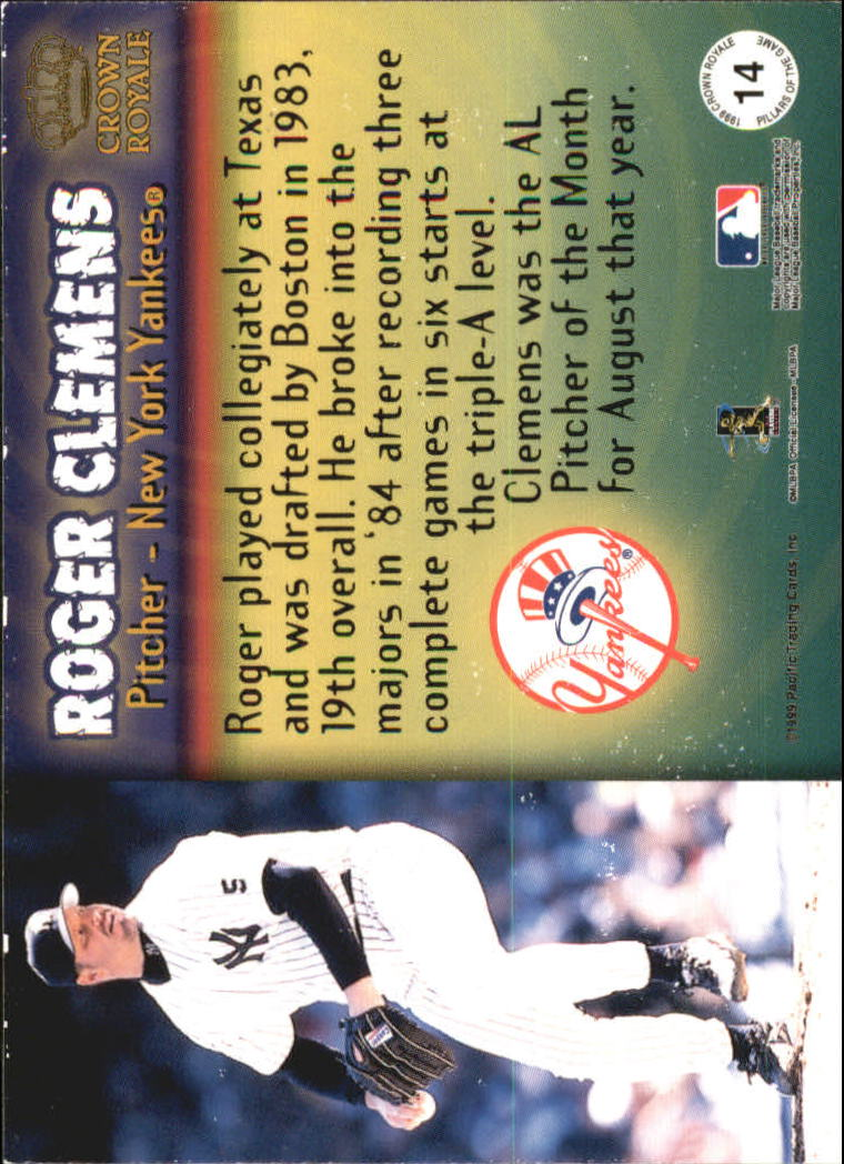 1999 Crown Royale Pillars of the Game #14 Roger Clemens back image