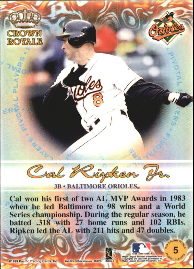 1999 Crown Royale Pivotal Players #5 Cal Ripken back image