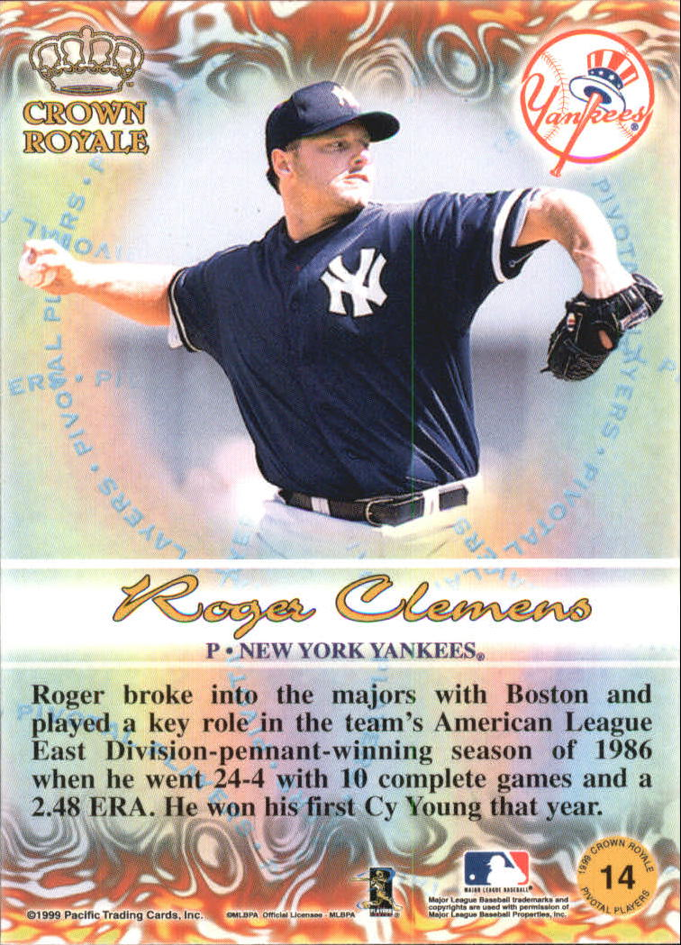 1999 Crown Royale Pivotal Players #14 Roger Clemens back image