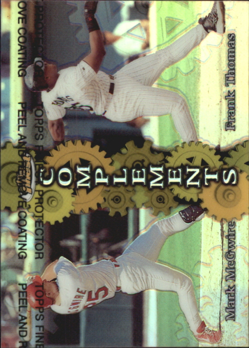 1999 Finest Complements Dual Refractors #C6 Mark McGwire/Frank Thomas