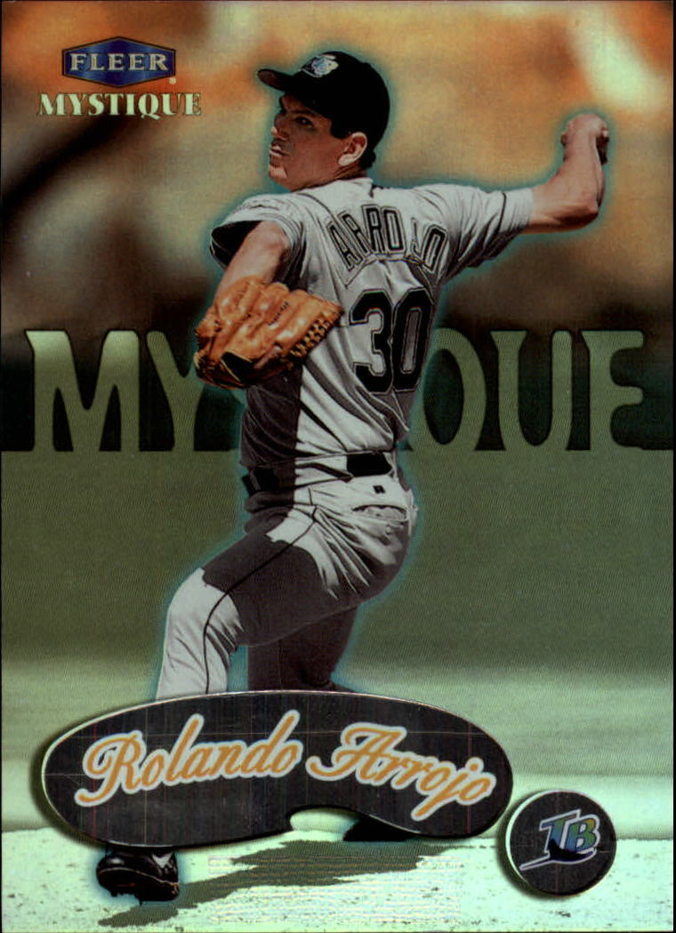 1999 Fleer Mystique #40 Rolando Arrojo