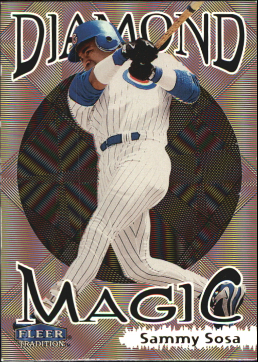 1999 Fleer Tradition Diamond Magic #13 Sammy Sosa