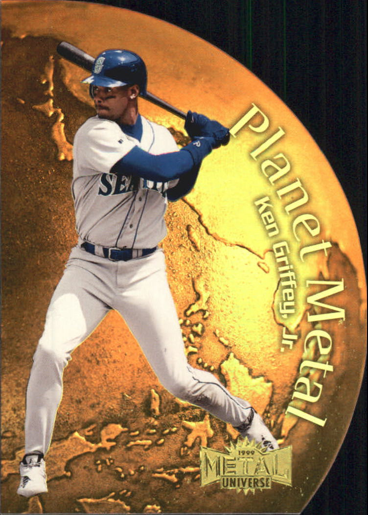 1999 Metal Universe Planet Metal #13 Ken Griffey Jr.