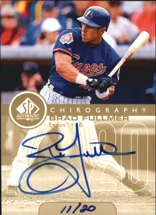 1999 SP Authentic Chirography Gold #BF Brad Fullmer/20