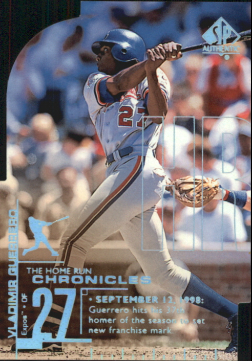 1999 SP Authentic Home Run Chronicles #HR25 Vladimir Guerrero