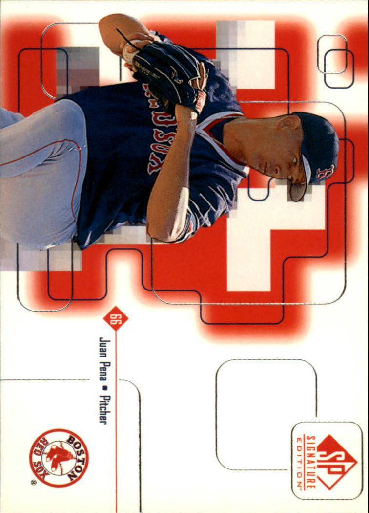 1999 SP Signature #98 Juan Pena RC