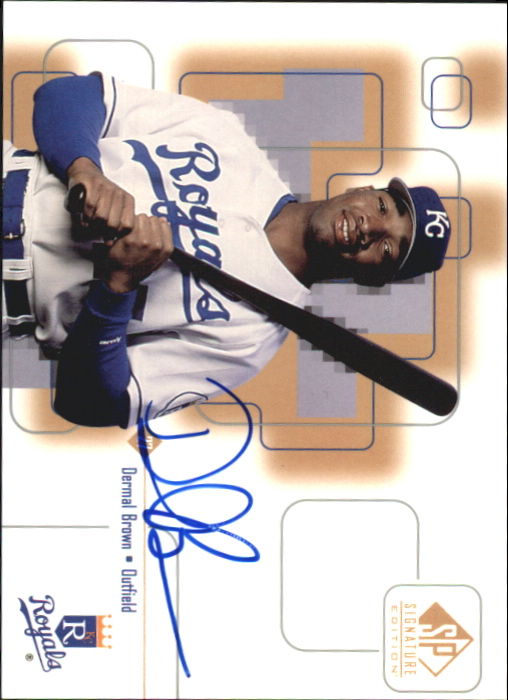 1999 SP Signature Autographs #DB Dermal Brown